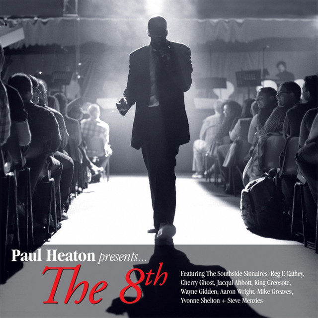 Paul Heaton Presents the 8th