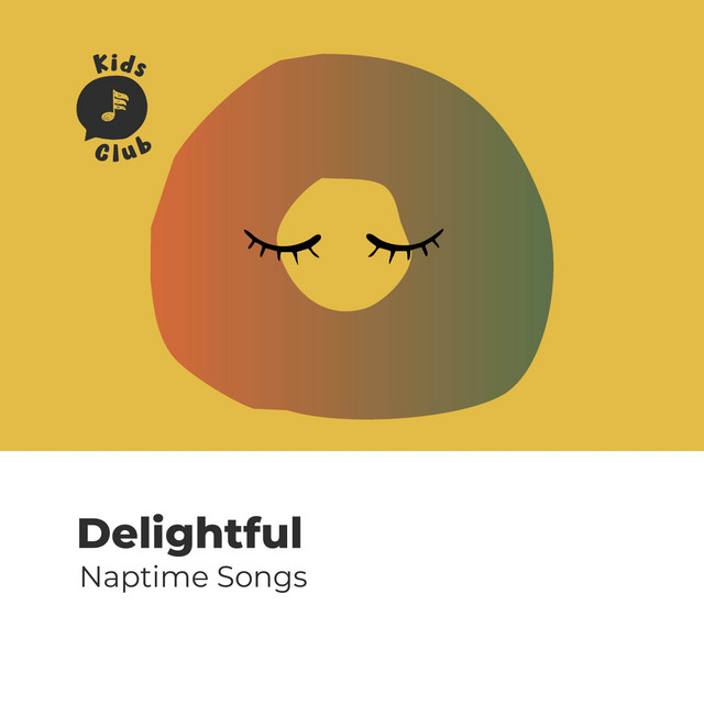 Delightful Naptime Songs