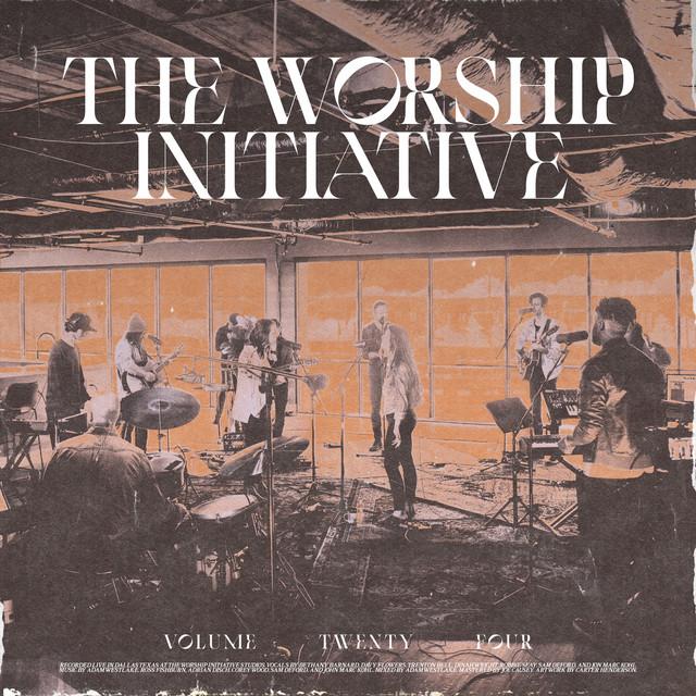 The Worship Initiative, Vol. 24 (Live)
