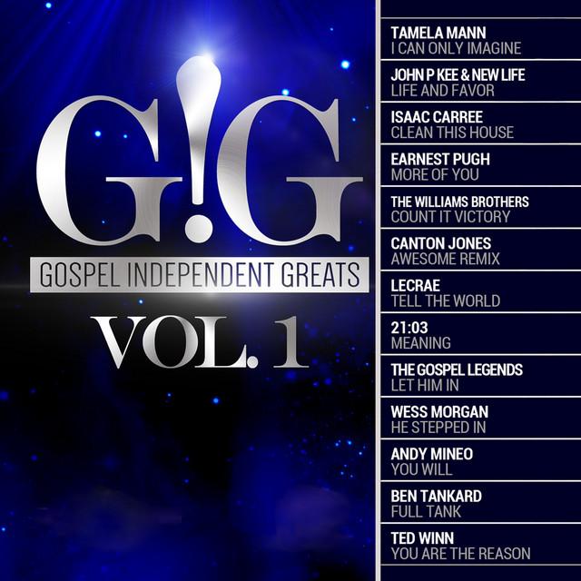 Gospel Independent Greats (GIG) Vol .1
