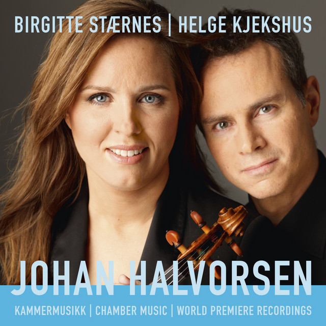 Johan Halvorsen Chamber Music