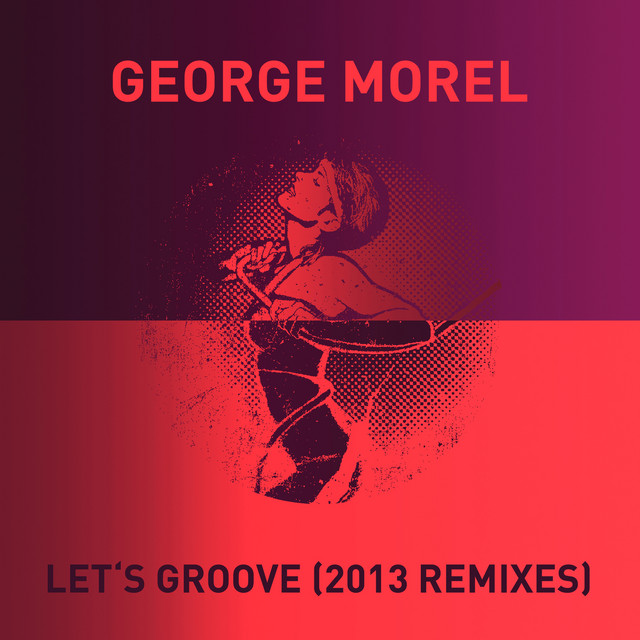Artwork for Let's Groove - Claptone Remix by George Morel