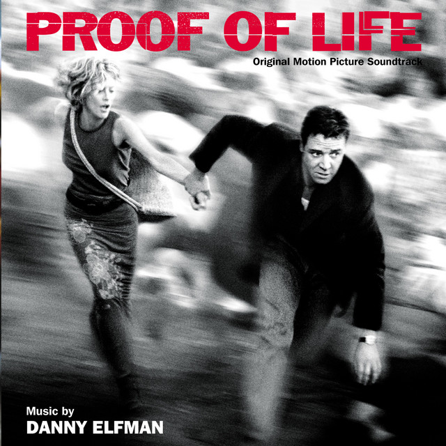 Proof Of Life (Original Motion Picture Soundtrack) - Official Soundtrack