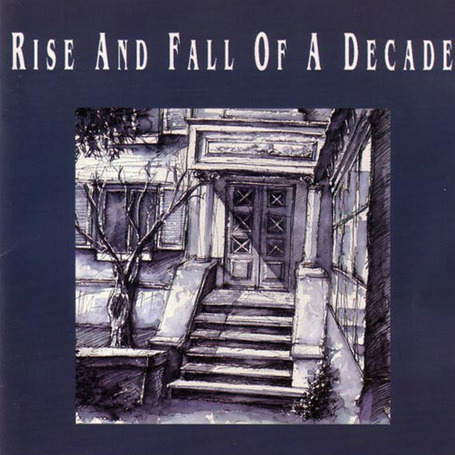 Rise And Fall Of A Decade