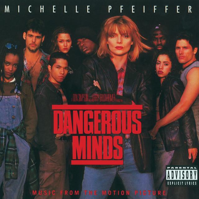 Dangerous Minds (Original Motion Picture Soundtrack) - Official Soundtrack