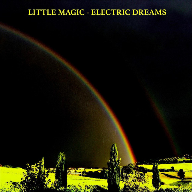 Electric Dreams by Little Magic