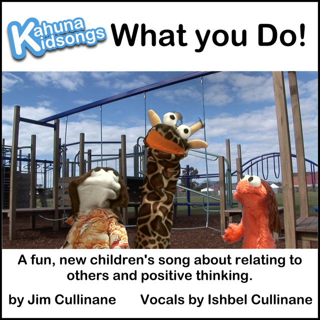 What You Do! by Kahuna Kidsongs