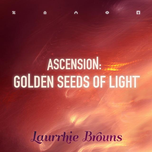 Ascension: Golden Seeds of Light