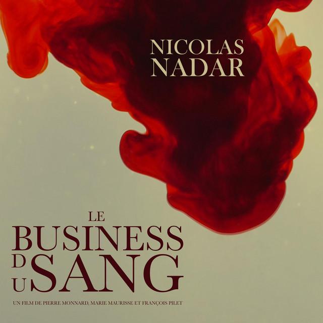 Le Business Du Sang