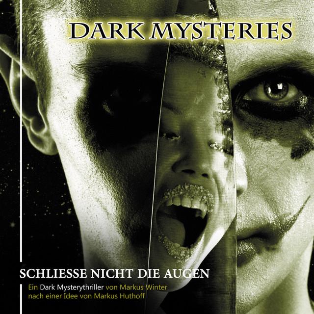 Folge 04: Schliesse nicht die Augen - Album by Dark