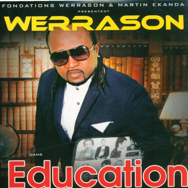 Werrason single education