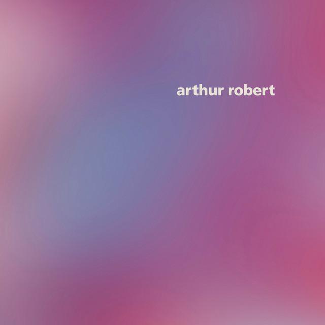 Arthur Robert Vinyl