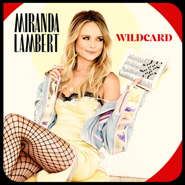 Album cover for Wildcard by Miranda Lambert