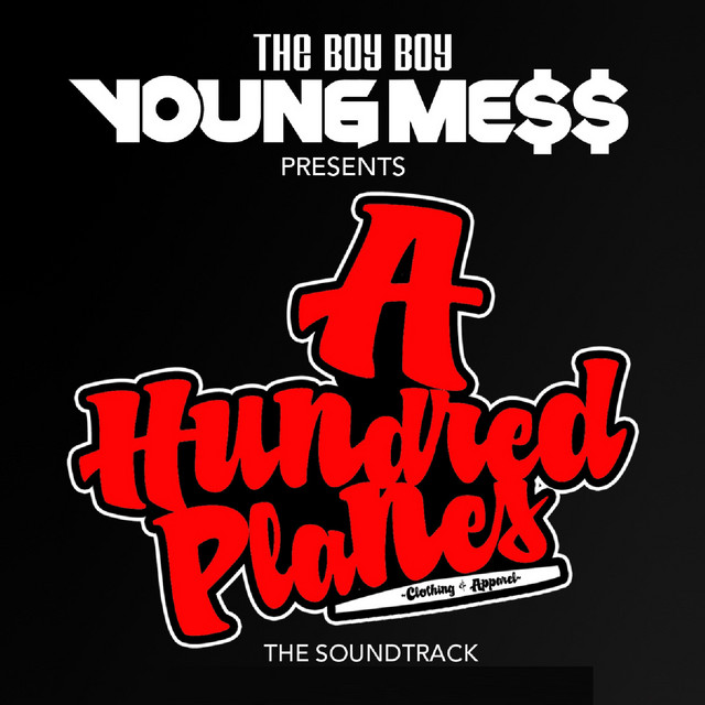 The Boy Boy Young Mess Presents: A Hundred Planes