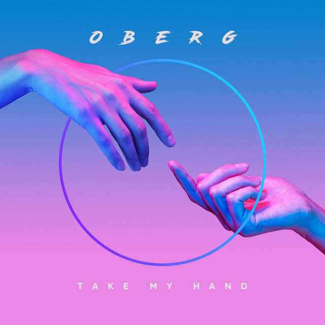 Oberg - Take My Hand (Visualizer)
