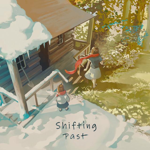 Shifting Past