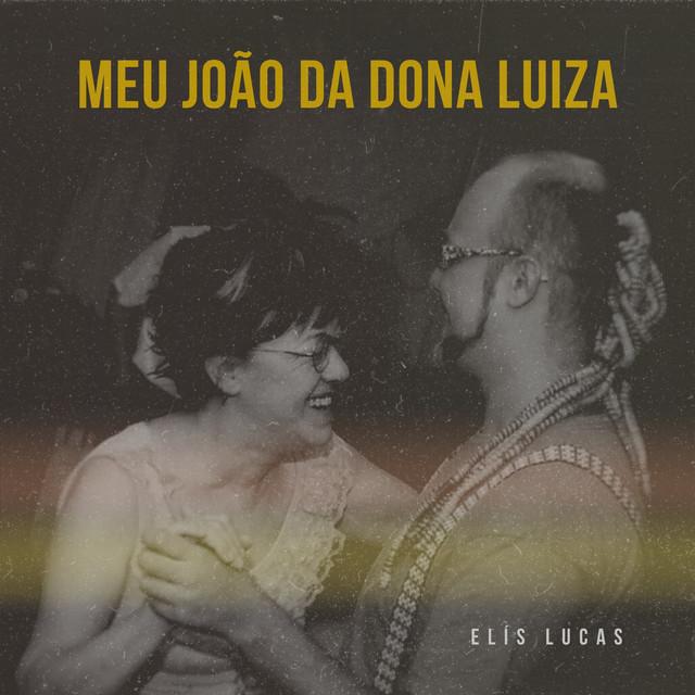 Meu João da Dona Luiza