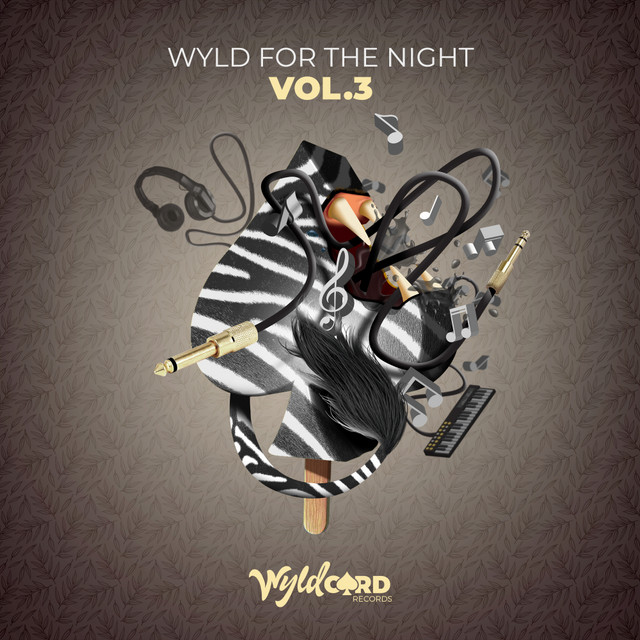 Wyld For The Night Vol.3 part 1