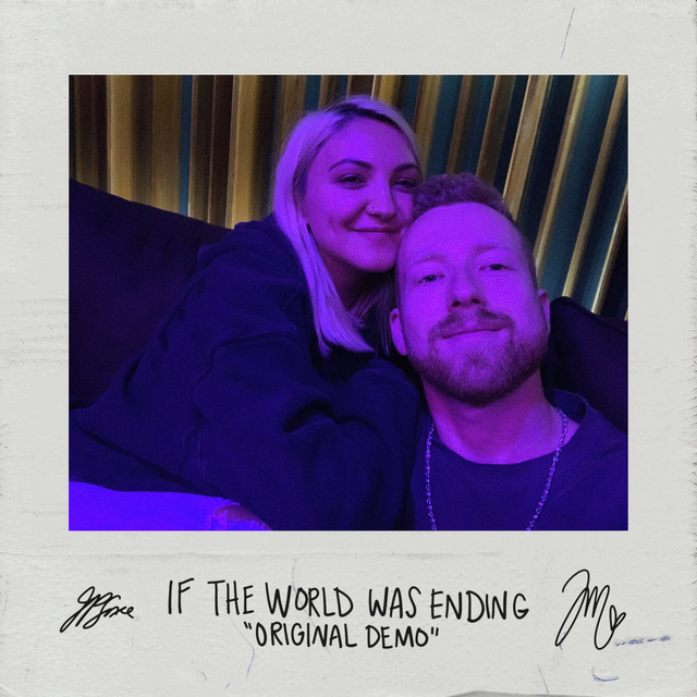 If The World Was Ending (feat. Julia Michaels) - Original Demo
