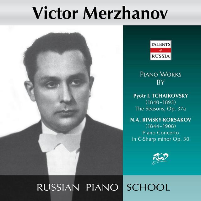 Tchaikovsky: The Seasons, Op. 37a - Rimsky-Korsakov: Piano Concerto in C Minor, Op. 30