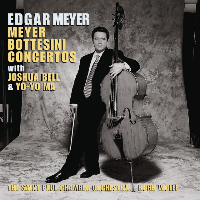 Meyer: Double Bass Concerto; Double Concerto; Bottesini: Double Bass Concerto No. 2; Grand Duo Concertant