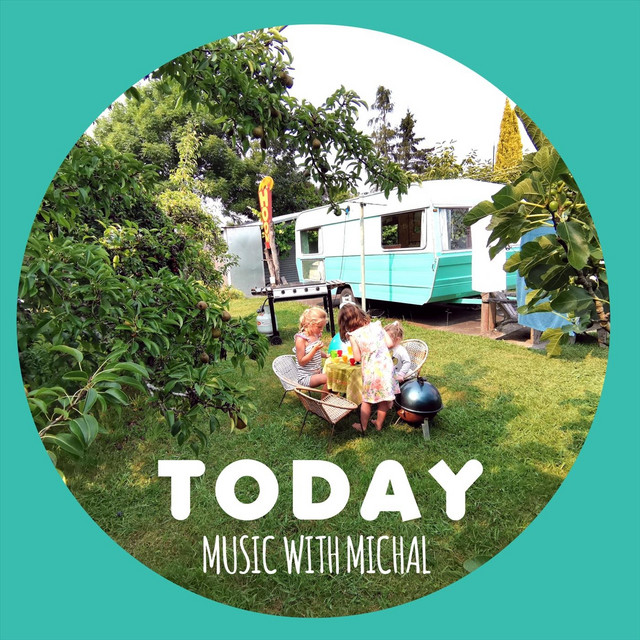 Today by Music with Michal
