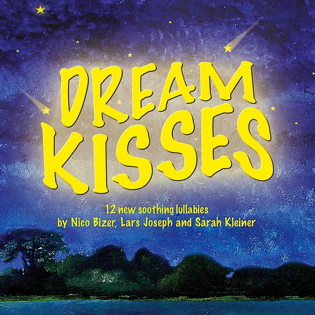 Dream Kisses (12 new soothing lullabies for children)