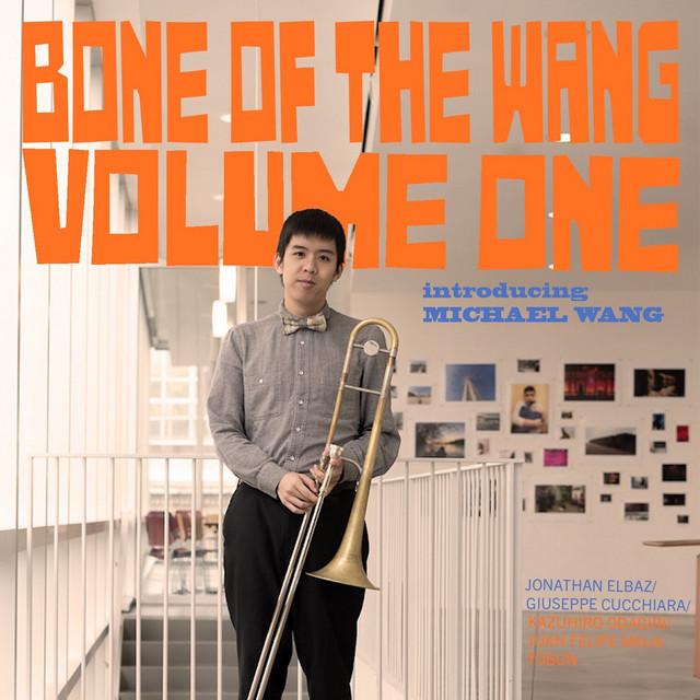 Bone of the Wang Volume One