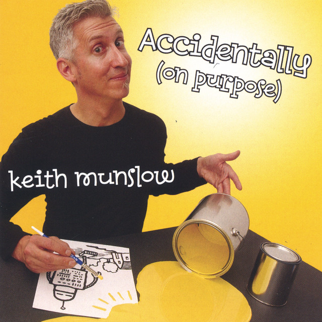 Accidentally (On Purpose) by Keith Munslow