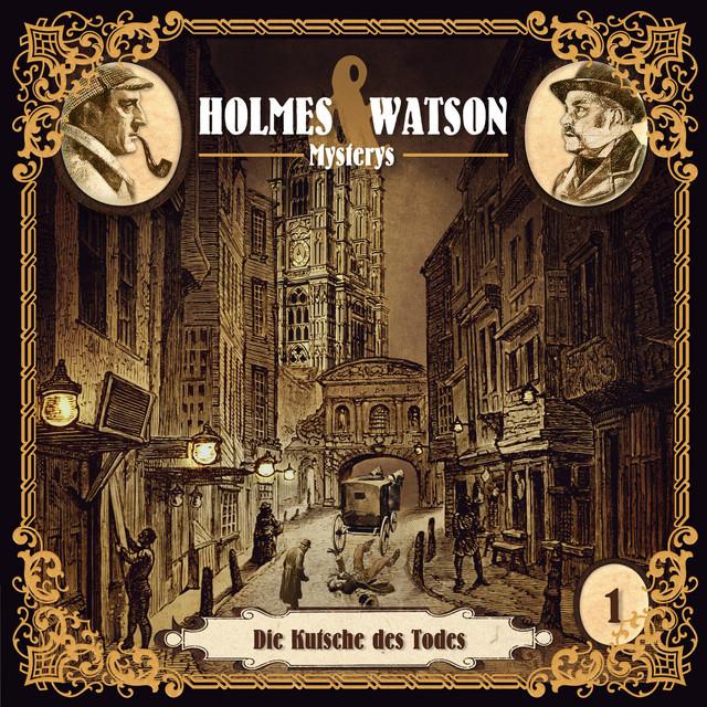Holmes & Watson Mysterys Teil 1 - Die Kutsche des Todes Cover