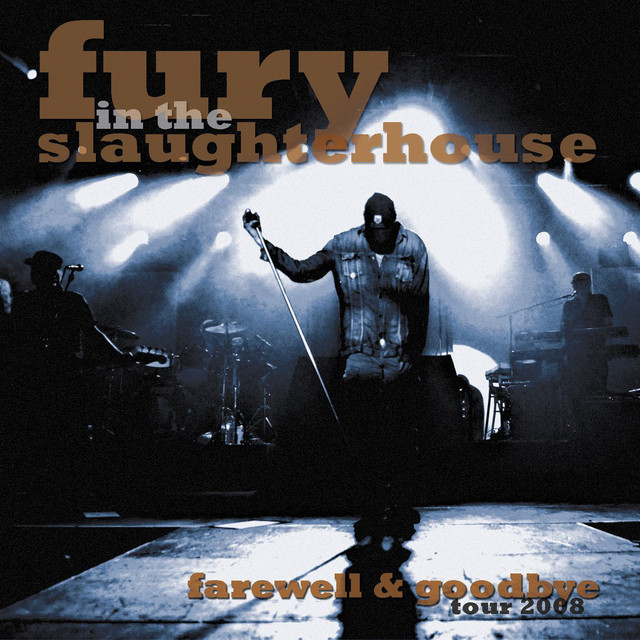Fury In The Slaughterhouse Tour