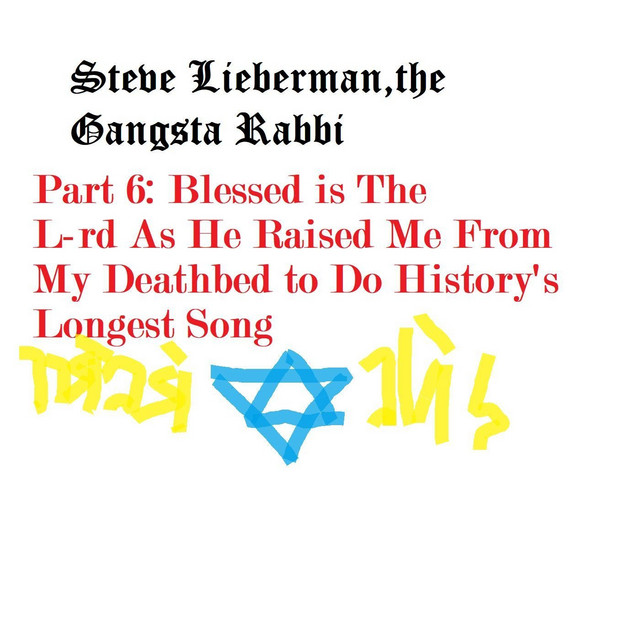 The Noise Militia (#38/76) Pt. 6: Blessed Be the L-rd as He Raised Me from My Deathbed to Do History's Longest Song