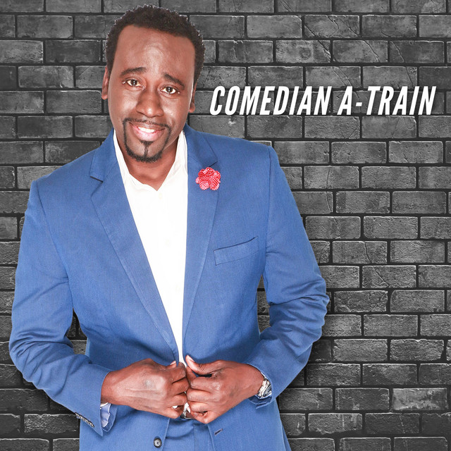 Comedian A-Train, Live from the Atlanta Comedy Theater