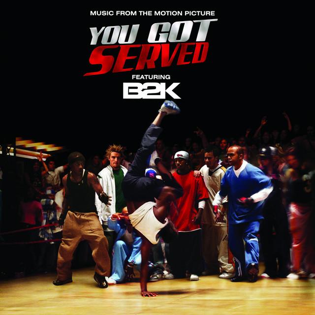 """B2K Presents """"You Got Served"""" Soundtrack"""