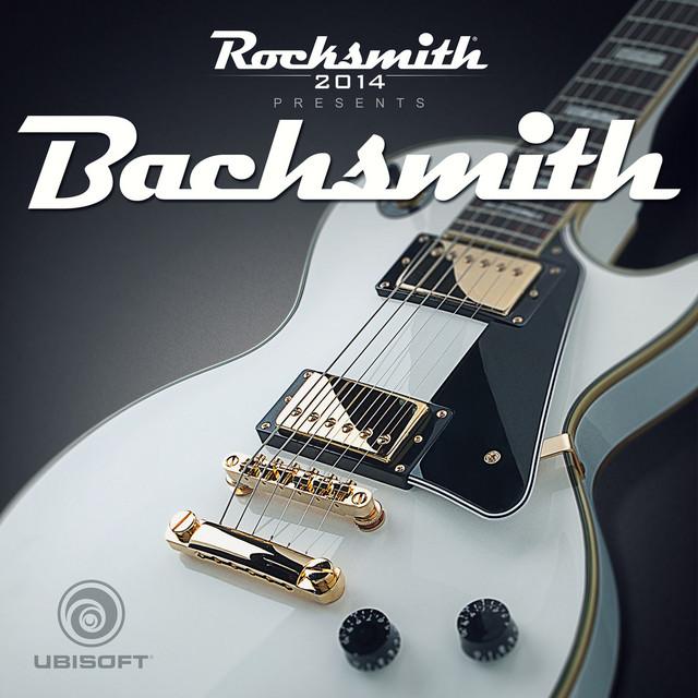 Rocksmith 2014 Presents Bachsmith (Original Game Soundtrack)
