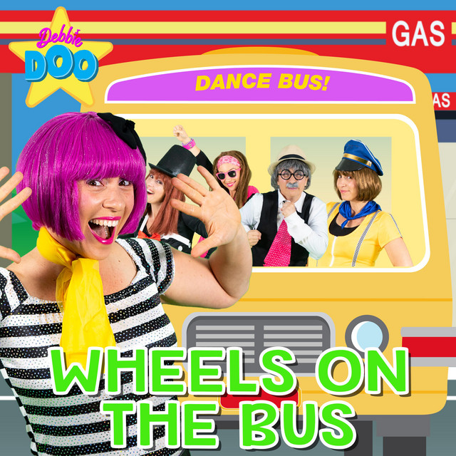 The Wheels on the Bus - Dance Bus! by Debbie Doo