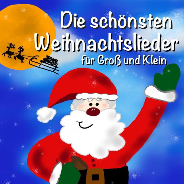 Die schönsten Weihnachtslieder für Groß und Klein (Weihnachtslieder zum Mitsingen)