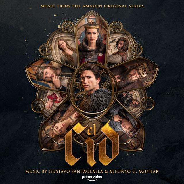 El Cid: Season 1 & 2 (Music from the Amazon Original Series)