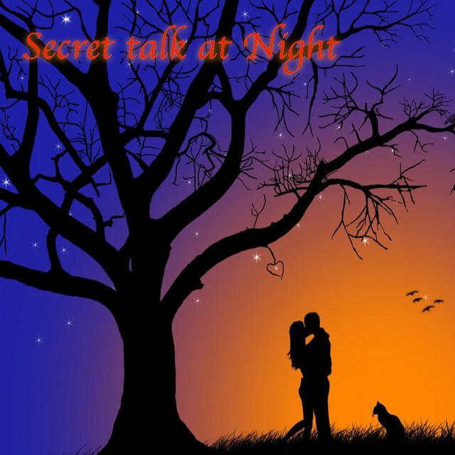Secret talk at Nightのサムネイル