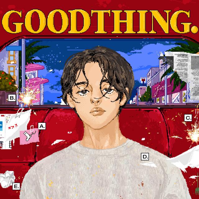 GOOD THING. [remix]