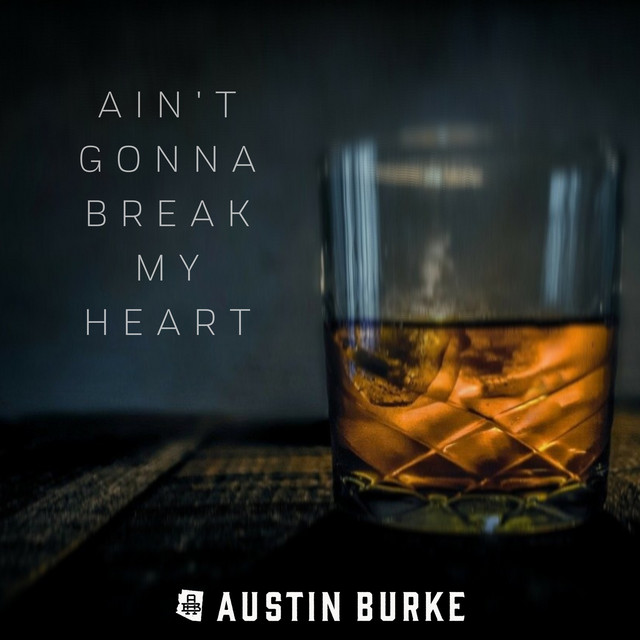 Ain't Gonna Break My Heart