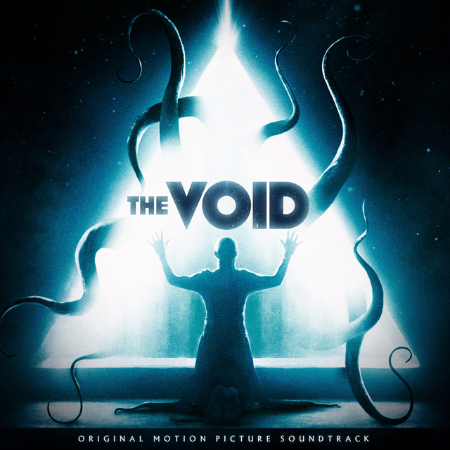 The Void (Original Motion Picture Soundtrack) - Official Soundtrack