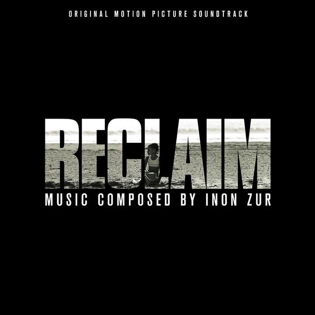 Reclaim (Original Motion Picture Soundtrack)