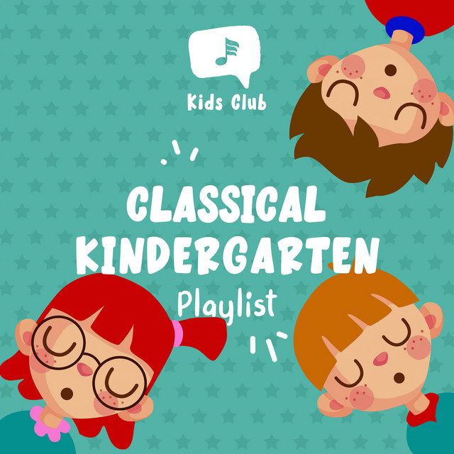 Album cover for Classical Kindergarten Playlist by Baby Lullaby