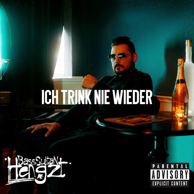 Ich trink nie wieder - Single by Bass Sultan Hengzt | Spotify