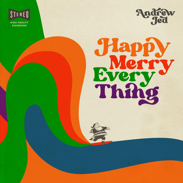 Happy Merry Everything by Andrew Jed