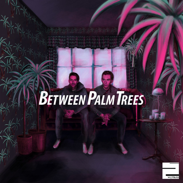 Between Palm Trees