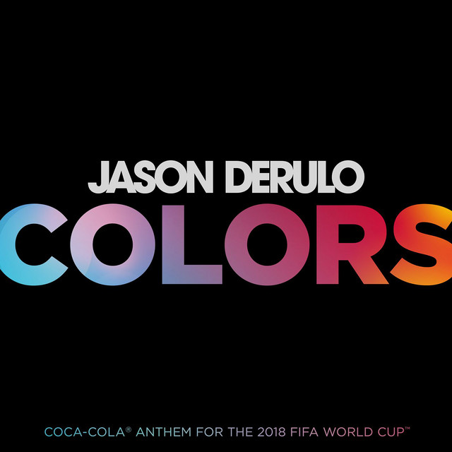 Colors - Coca-Cola® Anthem, 2018 FIFA World CupTM