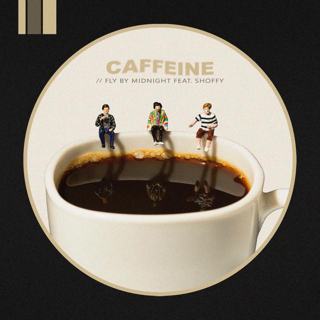 Caffeine (feat. Shoffy)