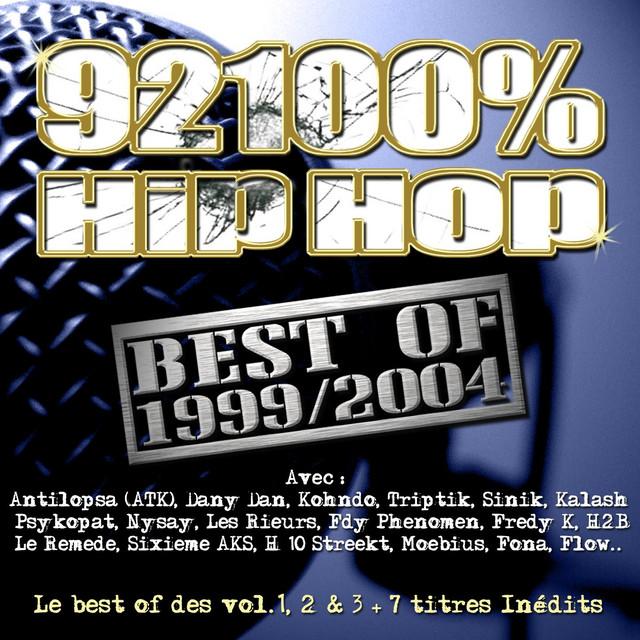 92100% Hip Hop Best Of 1999/2004